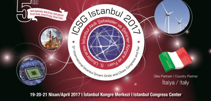 """""""ICSG 2017'de Türkiye ve İtalya Enerjisini Birleştiriyor"""""""